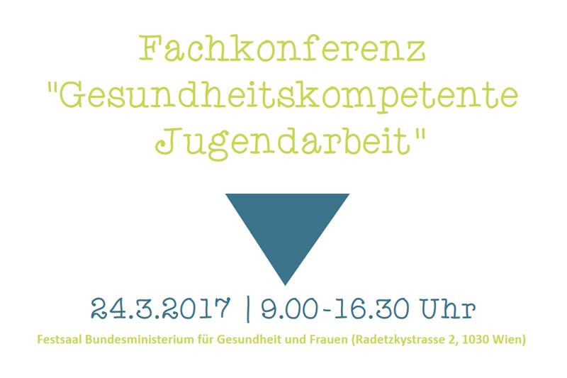 """Fachkonferenz """"Gesundheitskompetente Jugendarbeit"""""""