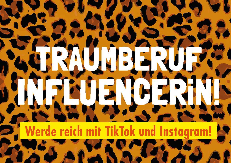 """Traumberuf"" InfluencerIn"